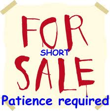 short sales patience